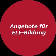 Angetote für ELE-Bildung